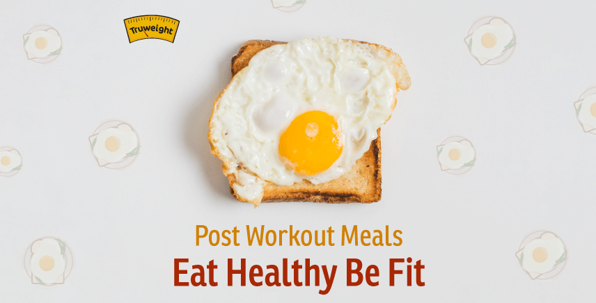 Amazing Post Workout Meal Ideas