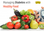 Diabetes Diet: A Guide To Manage Diabetes With Healthy Food