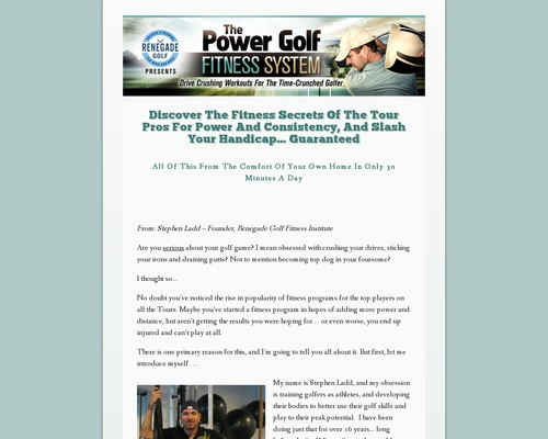 Discover The Fitness Secrets Of The Tour Pros For Power And Consistency, And Slash Your Handicap... Guaranteed - Power Golf Workouts